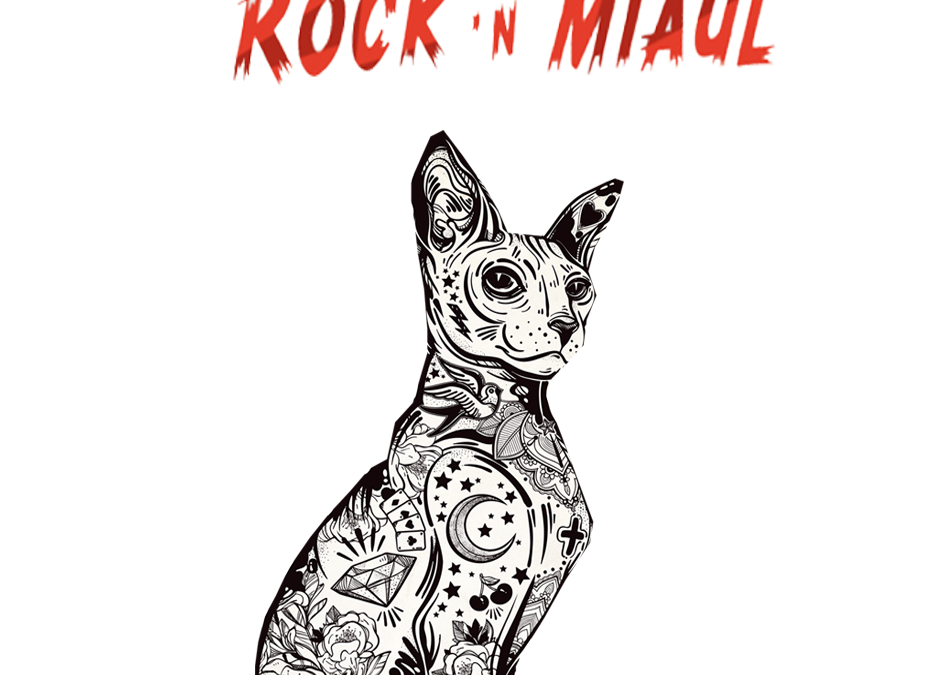 Dans 15 jours Rock'N Miaul 2