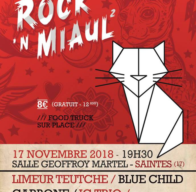 Rock'N Miaul 2 ce week end !!
